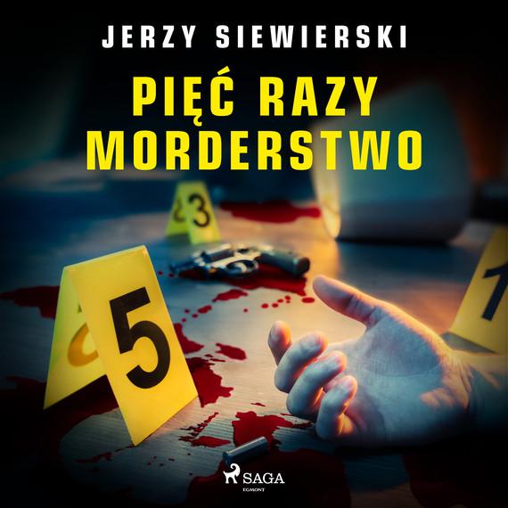 okładka Pięć razy morderstwoaudiobook   MP3   Jerzy Siewierski