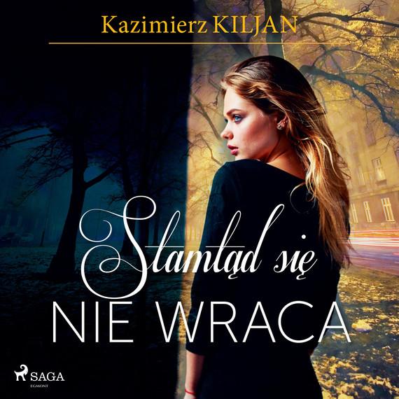 okładka Stamtąd się nie wracaaudiobook   MP3   Kazimierz Kiljan
