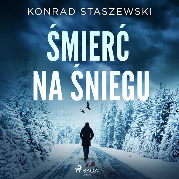 okładka Śmierć na śnieguaudiobook | MP3 | Konrad Staszewski