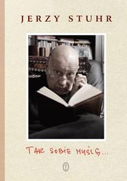 okładka Tak sobie myślę..., Audiobook | Jerzy Stuhr