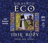 okładka Imię róży - audiobook. Audiobook | MP3 | Umberto Eco