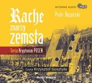 okładka Rache znaczy zemsta. Audiobook | MP3 | Piotr Bojarski