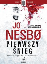 okładka Pierwszy śnieg, Audiobook   Jo Nesbo