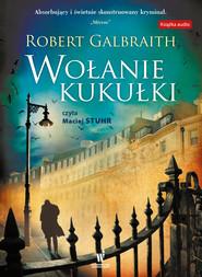 okładka Wołanie kukułki. Audiobook | Robert Galbraith