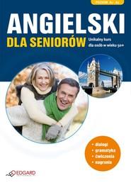 okładka Angielski dla seniorów. Poziom podstawowy. Audiobook | MP3 | autor zbiorowy
