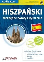 okładka Hiszpański Niezbędne zwroty i wyrażenia. Audiobook | papier | autor zbiorowy
