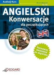okładka Angielski - Konwersacje dla początkujących. Audiobook | autor zbiorowy