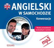 okładka Angielski w samochodzie. Konwersacje, Audiobook | autor zbiorowy