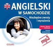 okładka Angielski w samochodzie. Niezbędne zwroty i wyrażenia, Audiobook | autor zbiorowy