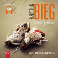 okładka Bardzo długi bieg. Audiobook | MP3 | Mishka Shubaly