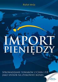 okładka Import pieniędzy, Audiobook | Rafał  Mróz