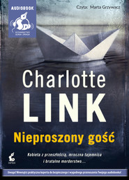 okładka Nieproszony gość. Audiobook | MP3 | Lisa Gardner