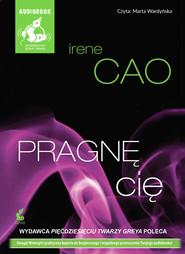 okładka Pragnę cię, Audiobook | Irene Cao