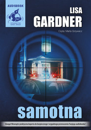 okładka Samotna. Audiobook | papier | Lisa Gardner