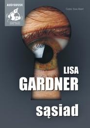 okładka Sąsiad. Audiobook | papier | Lisa Gardner