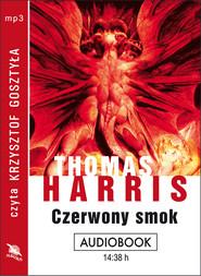 okładka CZERWONY SMOK. Audiobook | MP3 | Harris Thomas