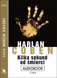 okładka KILKA SEKUND OD ŚMIERCI. Audiobook | papier | Harlan Coben
