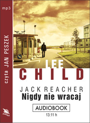 okładka NIGDY NIE WRACAJ. Audiobook | MP3 | Lee Child