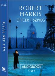 okładka OFICER I SZPIEG. Audiobook   MP3   Robert Harris