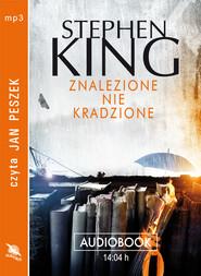 okładka ZNALEZIONE NIE KRADZIONE. Audiobook | MP3 | Stephen King