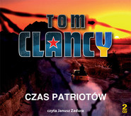 okładka Czas patriotów. Audiobook | MP3 | Tom Clancy