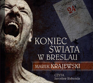 okładka Koniec świata w Breslau. Audiobook | MP3 | Marek Krajewski