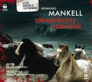 okładka Niespokojny człowiek. Audiobook   MP3   Henning Mankell