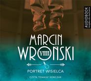 okładka Portret wisielca. Audiobook | MP3 | Marcin Wroński