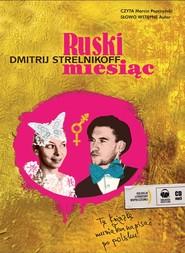 okładka Ruski miesiąc. Audiobook | MP3 | Strelnikoff Dmitij