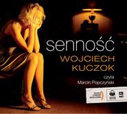 okładka Senność. Audiobook | MP3 | Wojciech Kuczok