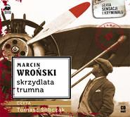 okładka Skrzydlata trumna. Audiobook | MP3 | Marcin Wroński