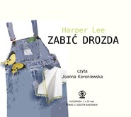 okładka Zabić drozda. Audiobook | MP3 | Harper Lee