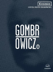 okładka Kosmos, Audiobook | Witold Gombrowicz