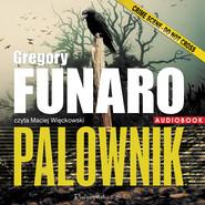 okładka Palownik. Audiobook   MP3   Gregory Funaro