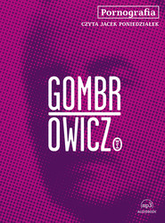 okładka Pornografia, Audiobook   Witold Gombrowicz
