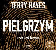 okładka Pielgrzym. Audiobook   MP3   Terry Hayes