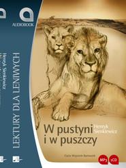 okładka W pustyni i w puszczy. Audiobook | Henryk Sienkiewicz