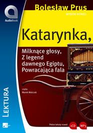 okładka Wybór nowel - Katarynka. Audiobook | Bolesław Prus