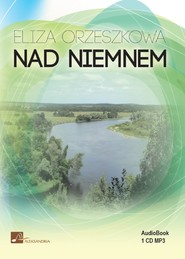 okładka Nad Niemnem. Audiobook | MP3 | Eliza Orzeszkowa