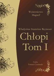 okładka Chłopi tom I, Audiobook | Władysław Stanisław Reymont