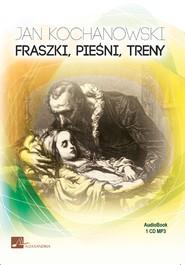 okładka Fraszki, Pieśni, Treny, Audiobook | Jan Kochanowski