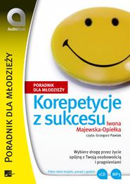 okładka Korepetycje z sukcesu, Audiobook | Iwona Majewska Opiełka