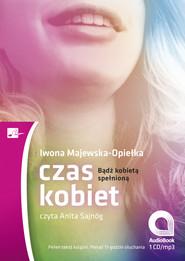 okładka Czas kobiet, Audiobook | Iwona Majewska Opiełka