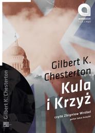 okładka Kula i krzyż, Audiobook | Gilbert Keith  Chesterton