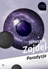 okładka Paradyzja, Audiobook | Janusz Andrzej Zajdel