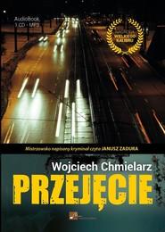 okładka Przejęcie. Audiobook | MP3 | Wojciech Chmielarz
