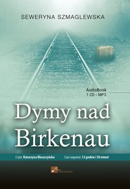 okładka Dymy nad Birkenau. Audiobook | papier | Seweryna Szmaglewska
