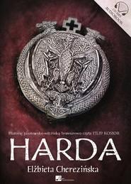 okładka Harda. Audiobook | papier | Elżbieta Cherezińska