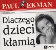 okładka Dlaczego dzieci kłamią?, Audiobook | Paul  Ekman