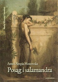 okładka Posąg i salamandra, Audiobook   Anna Olimpia Mostowska